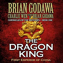 The Dragon King: First Emperor of China