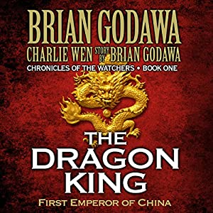 The Dragon King: First Emperor of China Audiobook
