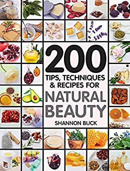 Tips Techniques Recipes Natural Beauty ebook product image