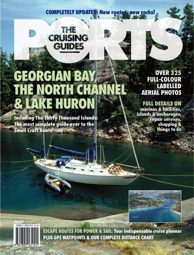 Ports Cruising Guide to Georgian Bay, The North Channel & Lake Huron (Channel North Georgian Bay)