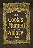 The Beekeeper's Guide: or Manual of the Apiary