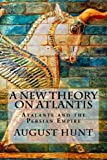 A New Theory on Atlantis, August Hunt, 1494977362