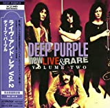 New Live & Rare Volume Two by Deep Purple (2008-07-23)