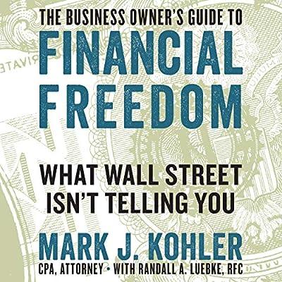 by Mark J. Kohler (Author), Randall A. Luebke RFC - contributor (Author), Matthew Boston (Narrator), LLC Gildan Media (Publisher)(67)Buy new: $17.49$14.95