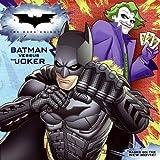 Dark Knight: Batman versus the Joker, The