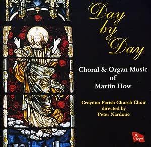 How Martin Choral Organ Music. 15 Titles Incl. St. John The Baptist Homage To Elgar Or