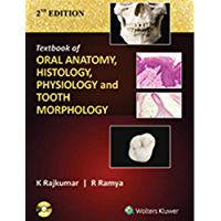 Textbook of Oral Anatomy, Physiology, Histology and Tooth Morphology 2/e
