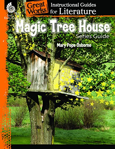 Magic Tree House Series: An Instructional Guide for Literature (Great Works)