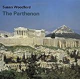 The Parthenon, Susan Woodford, 0521226295