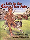 Life in the Great Ice Age, Michael Oard and Beverly Oard, 0890511675