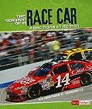The Science of a Race Car, Heather E. Schwartz, 1429648554