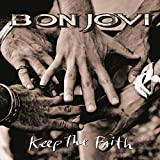 Bon Jovi: Keep The Faith (2LP Remastered) [Vinyl LP] (Vinyl)