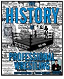 The History of Professional Wrestling, Graham Cawthon, 149480347X