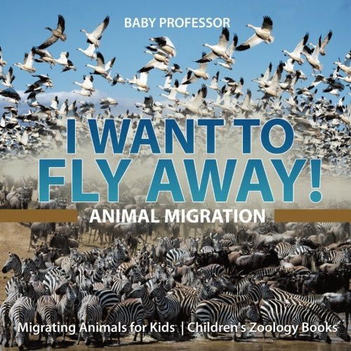I Want To Fly Away! - Animal Migration | Migrating