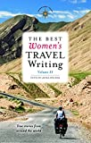 Download The Best Women's Travel Writing, Volume 11: True Stories from Around the World in PDF ePUB Free Online