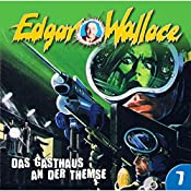 Das Gasthaus an der Themse (Edgar Wallace 7) | Edgar Wallace