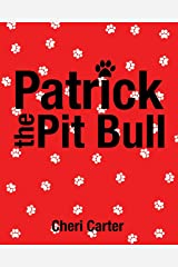 Patrick the Pit Bull Paperback