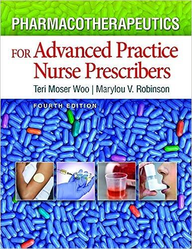 Pharmacotherapeutics For Advanced Practice Nurse Prescribers Kindle Edition By Woo Teri Moser Robinson Marylou V Professional Technical Kindle Ebooks Amazon Com