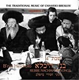 B'nei Heicholo - Music of the Breslover Chassidim for the 3rd Meal of Shabbos