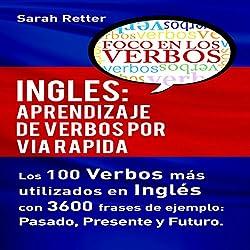Inglés: Aprendizaje de Verbos por Via Rapida