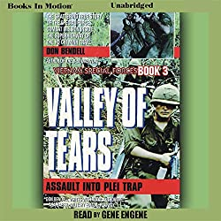 Valley of Tears: Assault Into the Plei Trap Valley