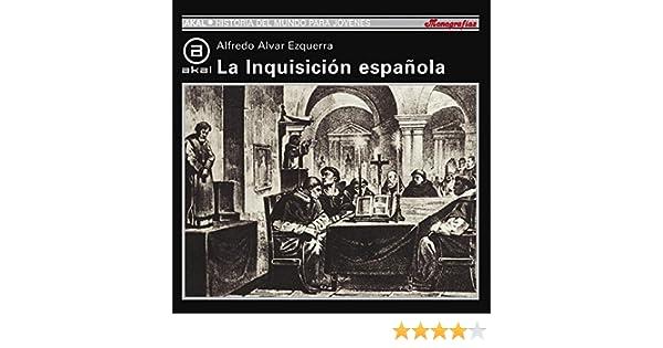 La Inquisición Española: 64 Historia del mundo para jóvenes ...