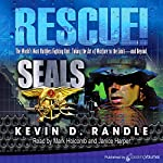 Rescue!: SEALS, Book 3 | Kevin D. Randle
