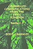 img - for channelled communications from the devic kingdom: books 1-4 book / textbook / text book