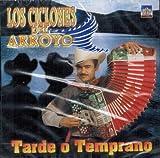 Los Ciclones Del Arroyo (Tarde O Temprano) Crm-059 by Los Ciclones Del Arroyo