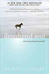 The Untethered Soul: The Journey Beyond Yourself Paperback