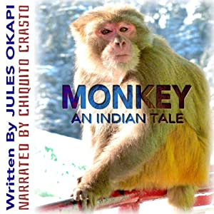 Monkey: An Indian Tale Audiobook