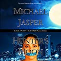 Hunter's Moon: Family Pack, Book 2 Audiobook by Michael Jasper Narrated by Maxwell Zener