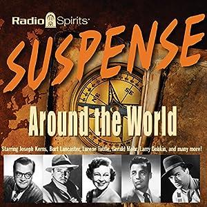 Suspense: Around the World Radio/TV Program
