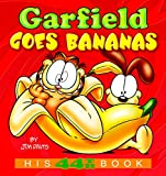 Garfield Goes Bananas: His 44th Book (Garfield Series)