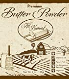 Premium Butter Powder, All Natural, Made From Real Cream, No Refrigeration Needed, Pasture Fed Cows, Vegetarian, 7 Ounce