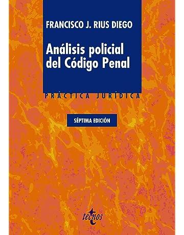 Análisis policial del Código Penal (Derecho - Práctica Jurídica)