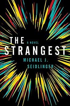 The Strangest
