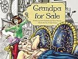 Grandpa for Sale, Dotti Enderle and Vicki Sansum, 097292258X