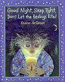 Good Night, Sleep Tight, Don't Let the Bedbugs Bite! (Gilbert the Opossum)
