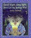 good night sleep - Good Night, Sleep Tight, Don't Let the Bedbugs Bite!
