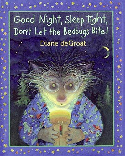 Good Night Sleep Tight Bedbugs