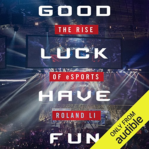 Pdf Entertainment Good Luck Have Fun: The Rise of eSports