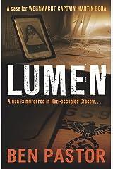 Lumen (Martin Bora Book 1) Kindle Edition