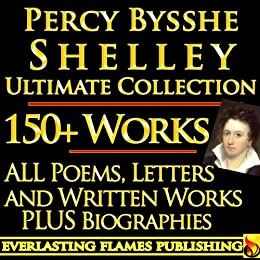 Percy bysshe shelley complete works ultimate collection 150 works percy bysshe shelley complete works ultimate collection 150 works all poems poetry prose fandeluxe PDF