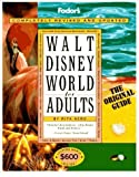 img - for Walt Disney World for Adults: The Original Guide for Grown-ups (Special-Interest Titles) by Rita Aero (1995-10-31) book / textbook / text book