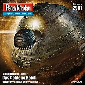Das Goldene Reich (Perry Rhodan 2901) Hörbuch