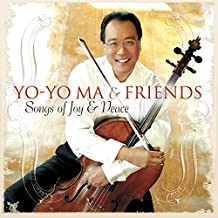 Yo-Yo Ma & Friends: Songs Of Joy And Peace