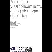 Fundación y establecimiento de la psicología científica