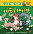 The Ferret's a Foot: Book 3 (Guinea Pig, Pet Shop Private Eye)