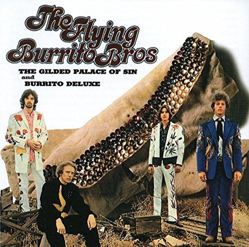 CD : The Flying Burrito Brothers - Gilded Palace Of Sin/ Burrito Deluxe